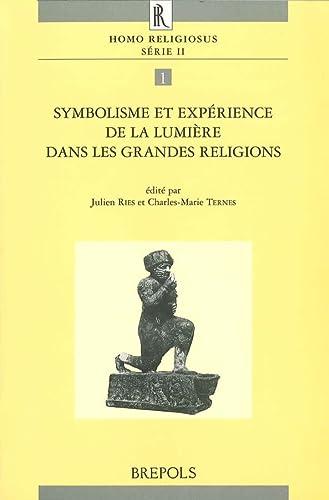 9782503512211: Symbolisme et expérience de la lumière dans les grandes religions