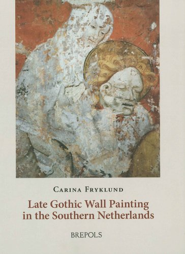 FLEMISH WALL PAINTING. {Spine title: Late Gothic Wall Painting in the Southern Netherlands.}: ...