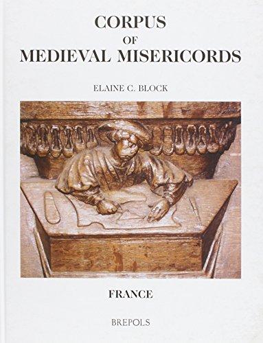 9782503512396: Corpus of Medieval Misericords. France