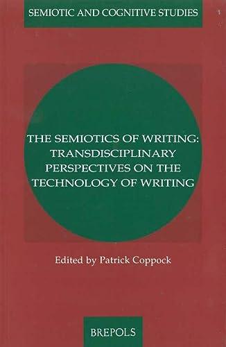 9782503512419: Semiotics of Writing. (Semiotic and Cognitive Studies)