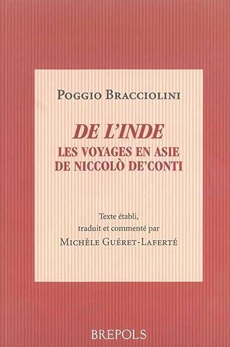9782503513003: De l'Inde. Les voyages en Asie de Niccolo de' Conti: De varietate fortunae, livre IV (Miroir du Moyen Age)