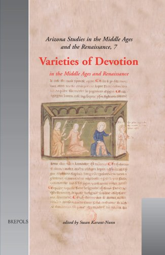 Varieties of Devotion in the Middle Ages and Renaissance (ARIZONA STUDIES IN THE MIDDLE AGES AND ...