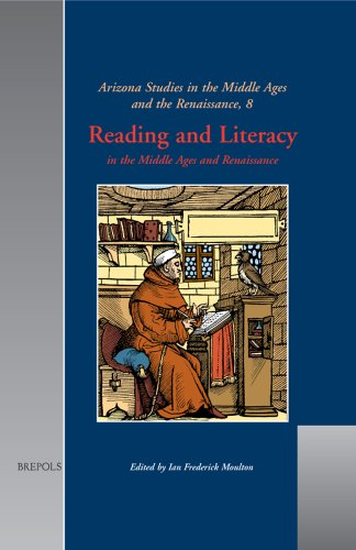 9782503513966: Reading and Literacy: in the Middle Ages and Renaissance (ARIZONA STUDIES IN THE MIDDLE AGES AND RENAISSANCE)