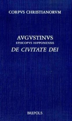 9782503514734: AUGUSTINUS. DE CIVITATE DEI