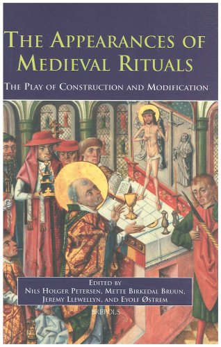 The Appearances of Medieval Rituals: The Play of Construction and Modification (disputatio volume 3...