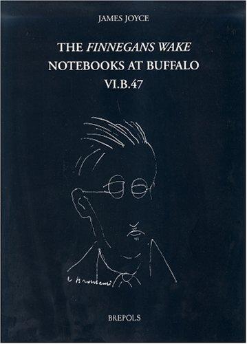 9782503515656: The Finnegans Wake Notebooks at Buffalo - VI.B.47 (fwnb)
