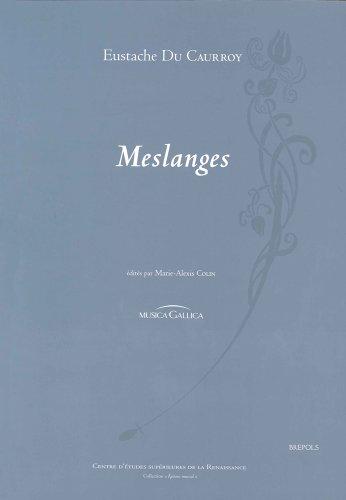 LIVRE DE MESLANGES. EDITEUR: M.-A. COLIN: EUSTACHE DU CAURROY