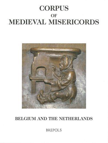 Corpus of Medieval Misericords, Belgium and the Netherlands: Elaine C. Block