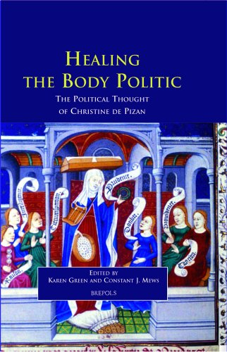 9782503516363: Healing The Body Politic: The Political Thought of Christine de Pizan