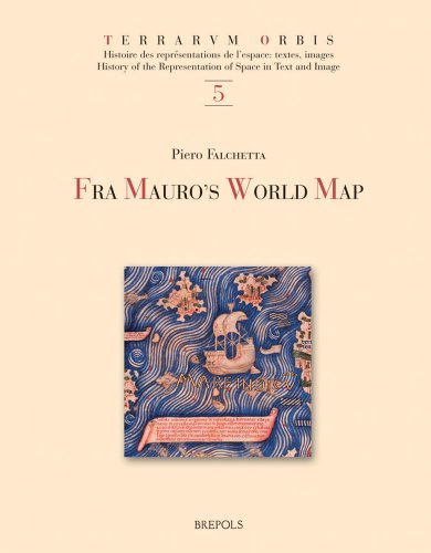 9782503517261: Fra Mauro's World Map: With a Commentary and Translations of the Inscriptions (Terrarvm Orbis)