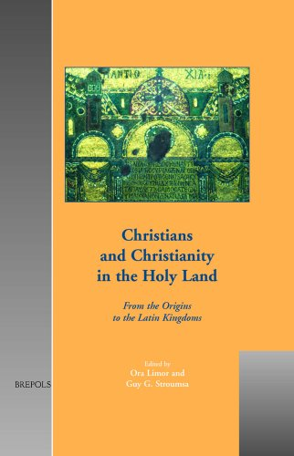 Christians and Christianity in the Holy Land: Limor, O.; Stroumsa,