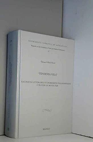 9782503519180: Tendenda Vela: Excursions littéraires et digressions philosophiques à travers le Moye