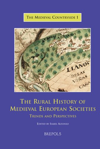 9782503520698: The Rural History of Medieval European Societies: Trends and Perspectives (MEDIEVAL COUNTRYSIDE)