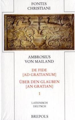 9782503521343: De fide ad Gratianum - Über den Glauben an Gratian