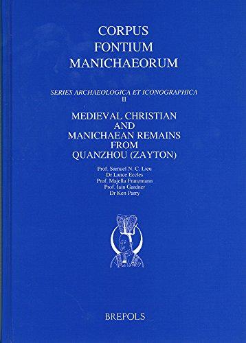9782503521978: Medieval Christian and Manichaean Remains from Quanzhou (Zayton) (Corpus Fontium Manichaeorum: Series Archaeologica Et Iconogr)