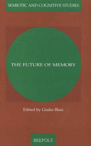 9782503522036: The Future of Memory (Semiotic and Cognitive Studies)