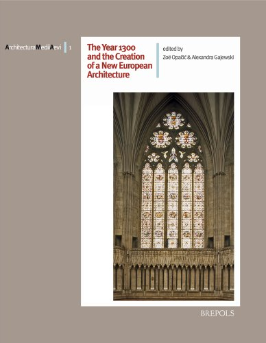 9782503522869: The Year 1300 and the Creation of a new European Architecture (ARCHITECTURA MEDII AEVI)