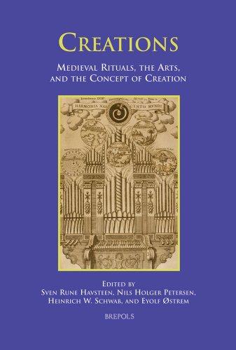 Beispielbild für Creations . Medieval rituals, the arts, and the concept of creation. zum Verkauf von Ganymed - Wissenschaftliches Antiquariat