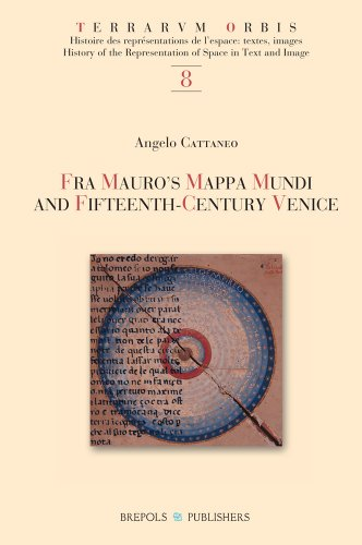 Fra Mauro's Mappamundi and Fifteenth-Century Venetian Culture: Angelo Cattaneo