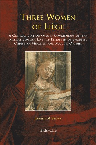 Three Women of Li?ge: A Critical Edition: Jennifer N. Brown