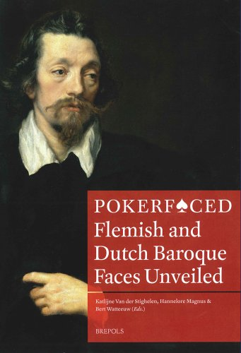 9782503525648: Pokerfaced: Flemish and Dutch Baroque Faces Unveiled (Museums at the Crossroads)