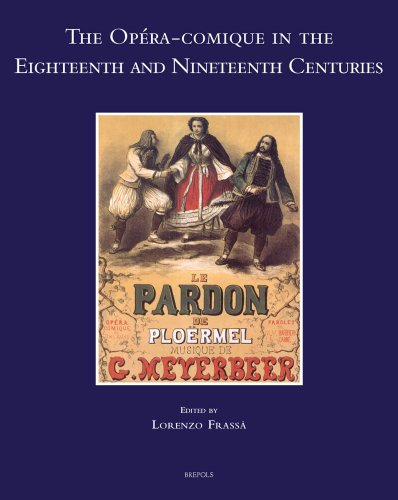 9782503527819: The Opera-Comique in the Eighteenth and Nineteenth Centuries