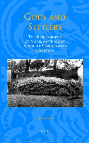 9782503528540: Gods and Settlers: The Iconography of Norse Mythology in Anglo-Scandinavian Sculpture (Studies in the Early Middle Ages)