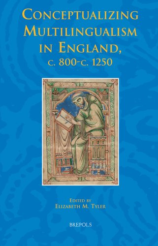 Studies in the Early Middle Ages (SEM 27) Conceptualizing Multilingualism in England, c.800-c.1250 - E. M. Tyler (ed.)