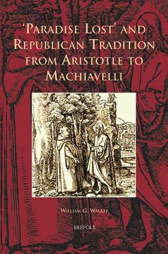9782503528779: Paradise Lost and Republican Tradition from Aristotle to Machiavelli (Cursor Mundi)
