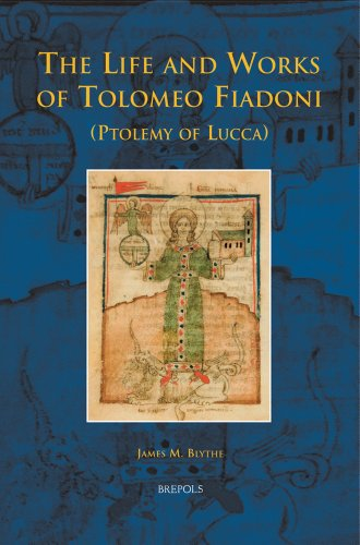 9782503529233: The Life and Works of Tolomeo Fiadoni (Ptolemy of Lucca) (disputatio)