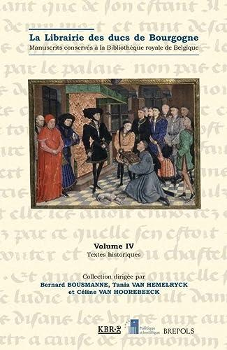 9782503529899: la librairie des ducs de Bourgogne tome 4