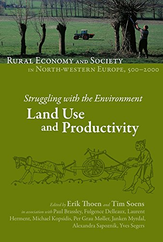 9782503530475: Rural Economy and Society in North-Western Europe, 500-2000. Struggling with the Environment: Land Use and Productivity