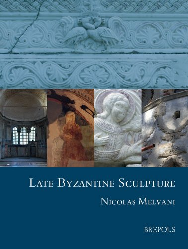 9782503530642: Late Byzantine Sculpture (Studies in the Visual Cultures of the Middle Ages)