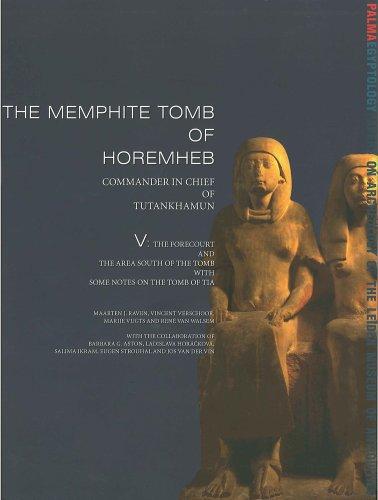 The Memphite Tomb of Horemheb: 'Commander-in-Chief of: Raven, Maarten J.