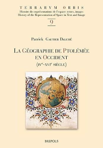 9782503531649: La géographie de Ptolémée en occident (IVe-XVIe siècle)