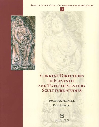 9782503531656: Current Directions in Eleventh- and Twelfth-Century Sculpture Studies (STUDIES IN THE VISUAL CULTURES OF THE MIDDLE AGES)
