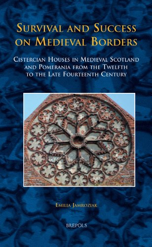 9782503533070: Survival and Success on Medieval Borders: Cistercian Houses in Medieval Scotland and Pomerania from the Twelfth to the Late Fourteenth Century (MEDIEVAL TEXTS AND CULTURES OF NORTHERN EUROPE)
