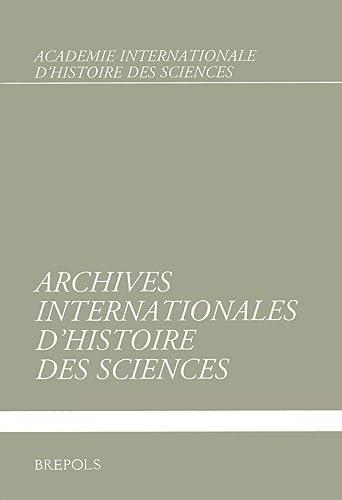 9782503533261: Archives Internationales d'Histoire des Sciences, Decembre 2010 (Vol. 60, No. 165)