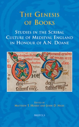 9782503534732: The Genesis of Books: Studies in the Scribal Culture of Medieval England in Honour of A. N. Doane (Studies in the Early Middle Ages)