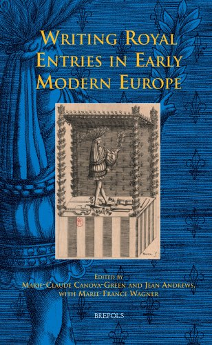 9782503536026: Writing Royal Entries in Early Modern Europe (Early European Research)