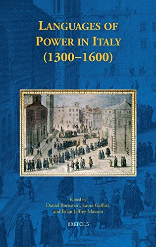 9782503540382: Languages of Power in Italy (1300-1600) (Early European Research)