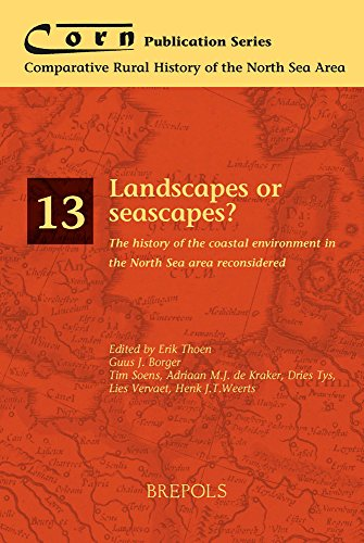 9782503540580: Landscapes or Seascapes?: The history of the coastal environment in the North Sea area reconsidered (Comparative Rural History of the North Sea Area)