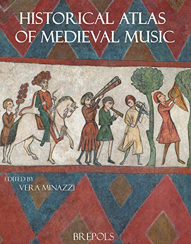 9782503540849: Historical Atlas of Medieval Music (Discussions in Functional Approaches to Language)