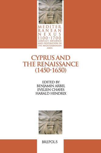 Cyprus and the Renaissance ( 1450-1650 ): Arbel Benjamin ( e altri )