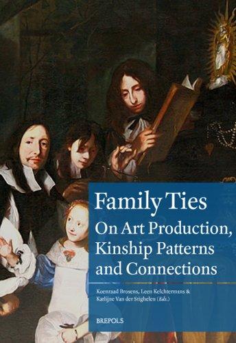 Family Ties .Art Production and Kingship Patterns: K. Brosens, L.