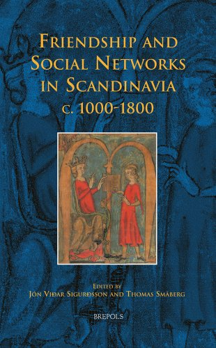9782503542485: Friendship and Social Networks in Scandinavia c. 1000-1800 (Early European Research)