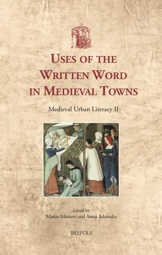 9782503549606: Uses of the Written Word in Medieval Towns: Medieval Urban Literacy II (Utrecht Studies in Medieval Literacy)