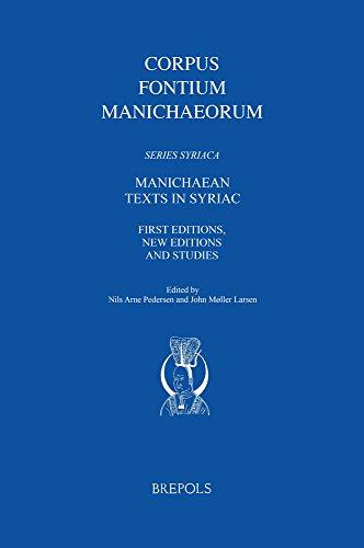 Manichaean Texts in Syriac: First Editions, New: Pedersen, Nils Arne