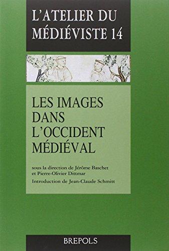 9782503551586: Les Images Dans L'Occident Medieval (L'Atelier Du Medieviste) (French Edition)