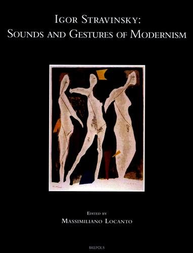 9782503553252: Igor Stravinsky, Sounds and Gesture of Modernism